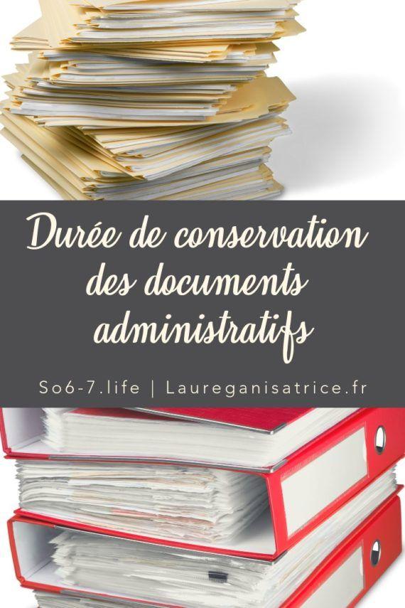 La Duree De Conservation Des Documents Administratifs En 2020