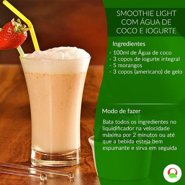 Essa receita #light nós testamos e aprovamos. Fica uma #Delícia! #dieta #receitalight #smoothie #treino #emagrecer #sarada
