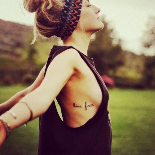 Breakup Tattoo Quotes: Live Free Tattoo... Spring Break Tattoo!?