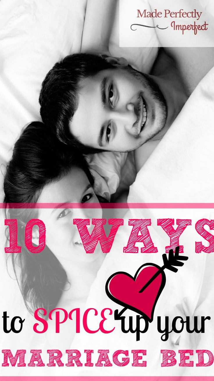 10 Ways To Spice Up Your Marriage Bed  Intimacy In -4482