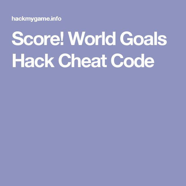 Score! World Goals Hack Cheat Code