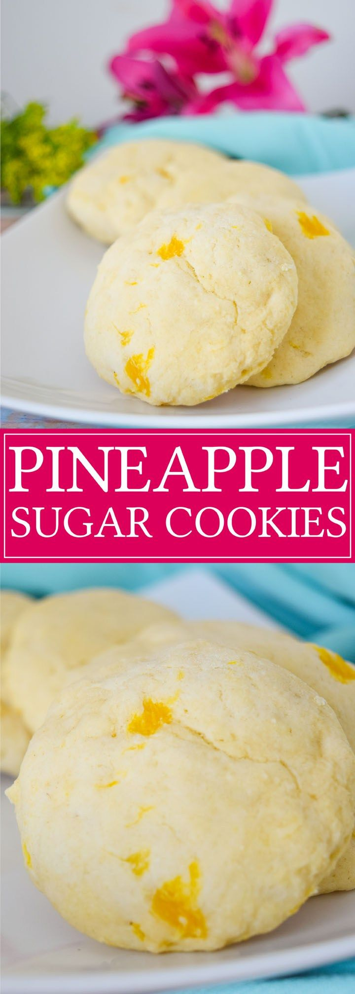Pineapple Sugar Cookies: A fun alternative to regular sugar cookies with a hint of pineapple!