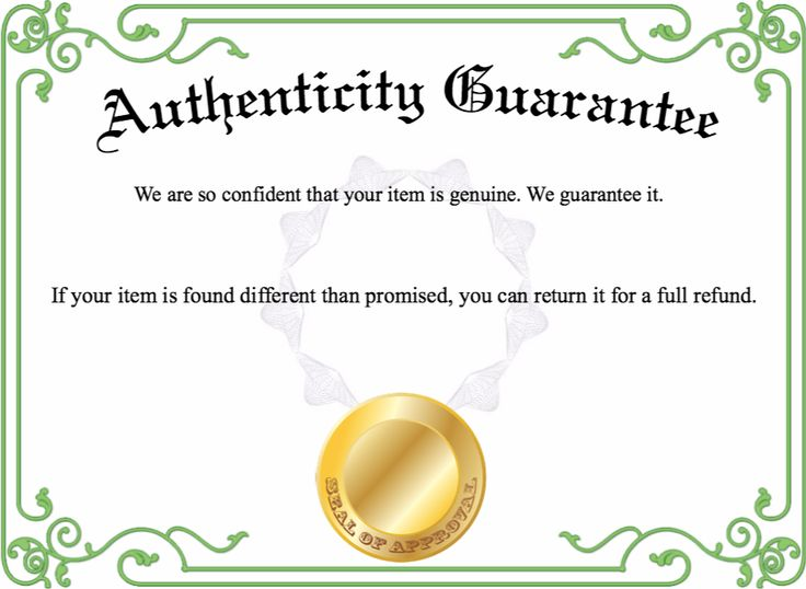 Present an Authenticity Guarantee Certificate for an authentic piece of work.