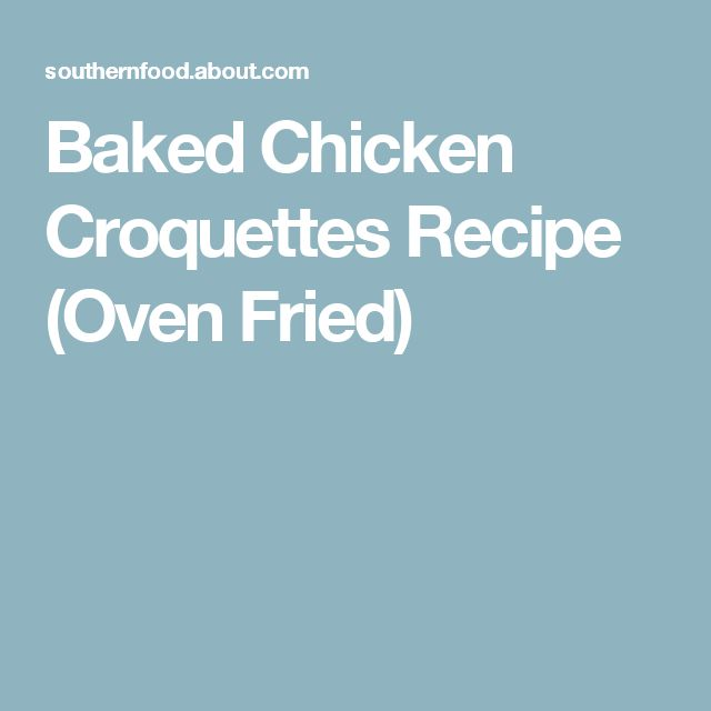 Baked Chicken Croquettes Recipe (Oven Fried)