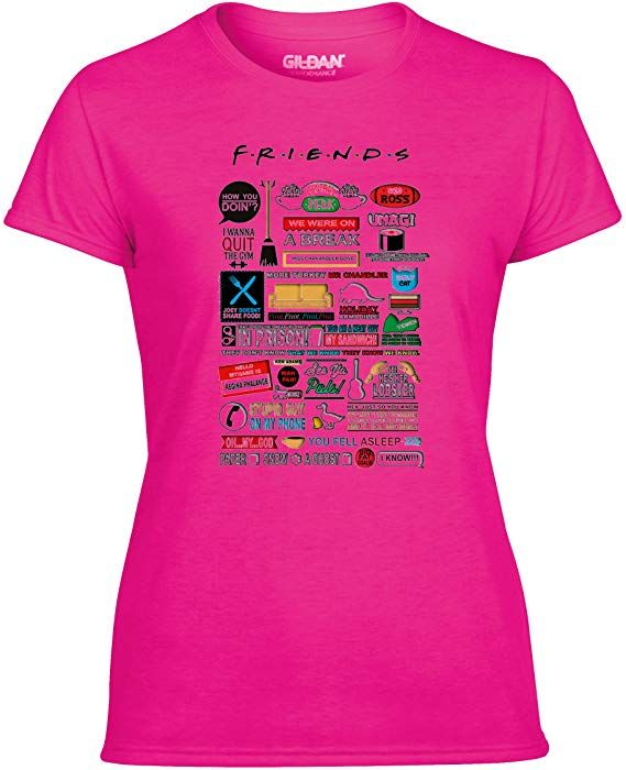 16976a85 GILDAN Friends TV Show TV Quotes Performance Ladies T Shirt (S 8 to 10,  Pink): Amazon.co.uk: Clothing