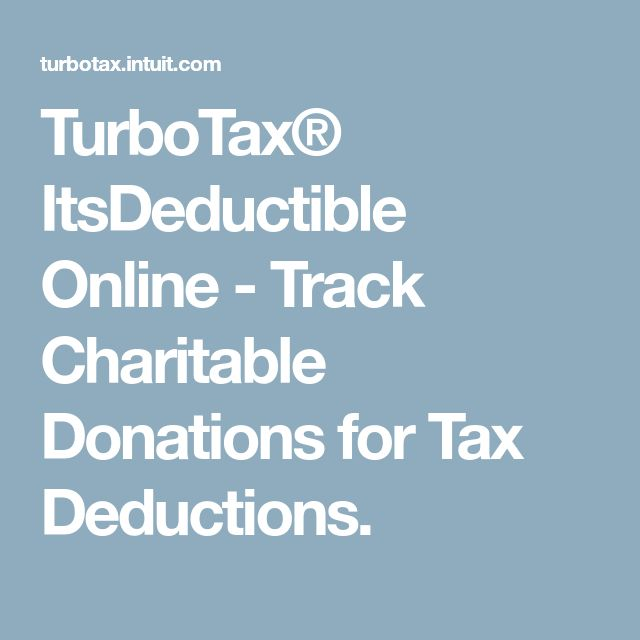 TurboTax® ItsDeductible Online - Track Charitable Donations for Tax Deductions.