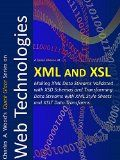 Free Kindle Book -  [Computers & Technology][Free] XML and XSL: Making XML Data Streams Validated with XSD Schemas and Transforming Data Streams with XML Style Sheets and XSLT Data Transforms (Quick Glance) Check more at http://www.free-kindle-books-4u.com/computers-technologyfree-xml-and-xsl-making-xml-data-streams-validated-with-xsd-schemas-and-transforming-data-streams-with-xml-style-sheets-and-xslt-data-transforms-quick-glance/