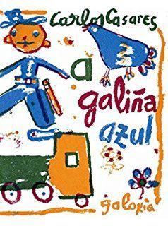 A GALIÑA AZUL. 1968. SIGNATURA: LG-I/642.  http://kmelot.biblioteca.udc.es/record=b1295802~S1*gag