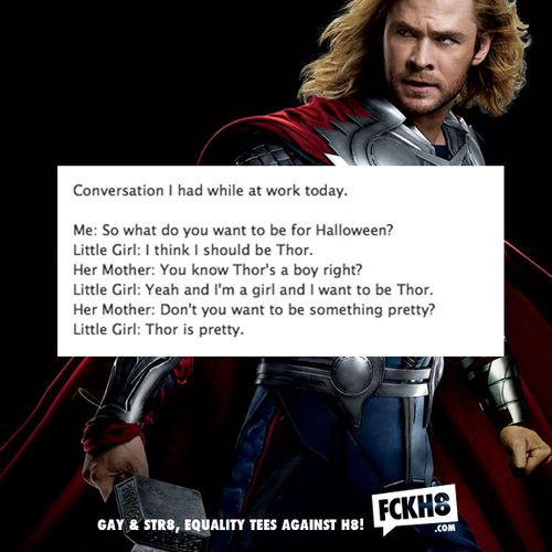 This little girl rocks! Thor is really pretty