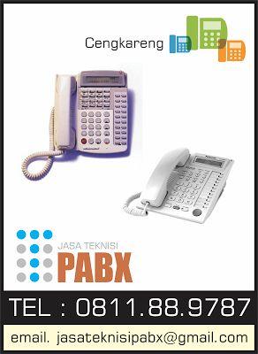 Jasa Teknisi PABX : 0811889787: Cengkareng