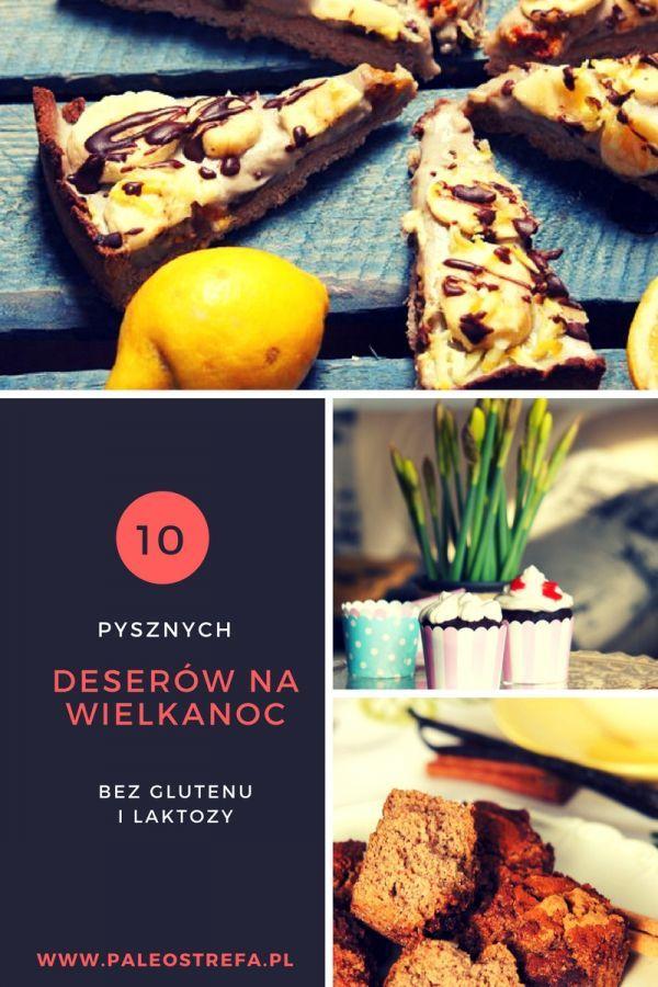 10 pysznych deserów na Wielkanoc bez glutenu i laktozy