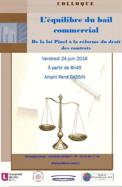 24 juin 2016, 8h45, Amphi René CASSIN (Campus Moulins, 1 place Déliot, Lille). Colloque organisé par Frédéric Planckeel, Maître de conférence , Université Lille Nord-de-France (Lille 2), L'ERADP– CRD&P, avocat. http://crdp.univ-lille2.fr/manifestations/detail-manifestation/?tx_ttnews%5Btt_news%5D=2652&cHash=6e4232343c455bbd6aba910af0c8736d