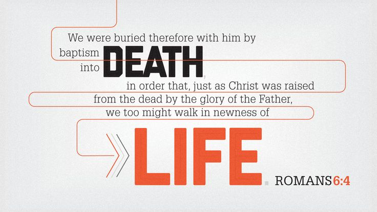 Romans 6:4  Sin no longer has victory over us since Christ is risen. He has given us eternal life through the power of Resurrection. Sin is not our master, Jesus is our Master.