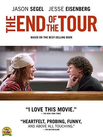 """The story of the five-day interview between Rolling Stone reporter David Lipsky and acclaimed novelist David Foster Wallace, right after the publication of Wallace's groundbreaking epic novel, 'Infinite jest.' Based on David Lipsky's critically-acclaimed memoir """"Although of course you end up becoming yourself: a road trip with David Foster Wallace.""""  Drama, Rated R, 106 min.  http://ccsp.ent.sirsi.net/client/en_US/hppl/search/results?qu=EISENBERG+END+TOUR&te=&lm=HPLIBRARY&dt=list"""