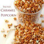 Easy Salted Caramel Popcorn