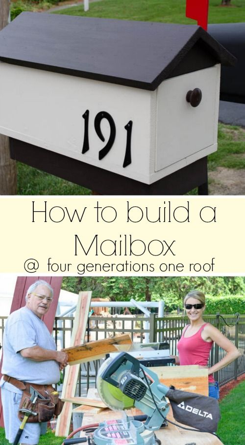 How to make a mailbox {tutorial} in a weekend afternoon by a father and daughter duo. @Four Generations One Roof