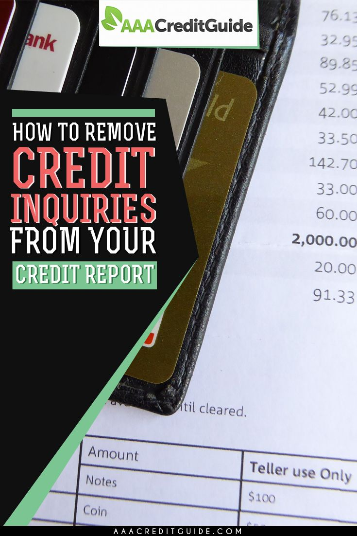How to Remove Credit Inquiries from Your Credit Report