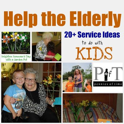 "penniesoftime.blo... ""Penny of Time"" Adventure: Help the Elderly, 20+ Service Ideas to do with KIDS. This is a megalist for parents to use as a springboard in planning service acts for the elderly with their children. Children can make a difference now in the life of a senior through small, simple acts. Teach children to serve."