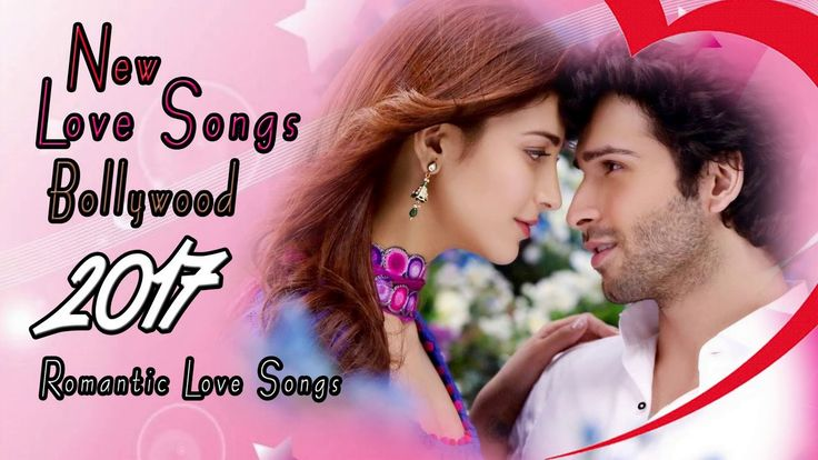 New Bollywood Love Songs 2017 | Popular Bollywood Songs…