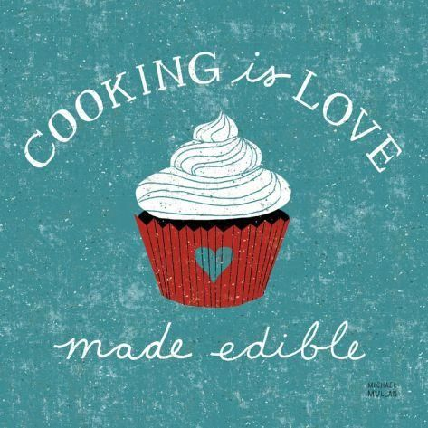 Funny Quotes About Cooking And Love : Cooking is love made edible.