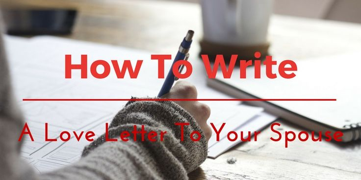 how to write a love letter to your wife