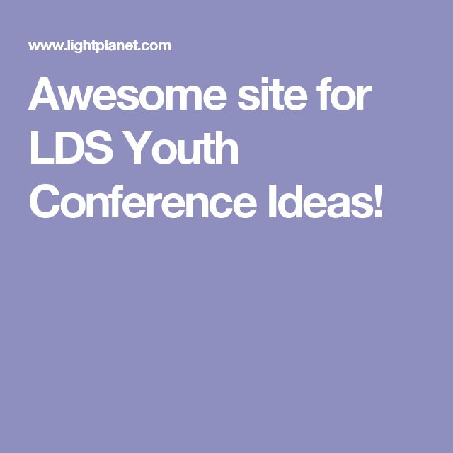 Awesome site for LDS Youth Conference Ideas!