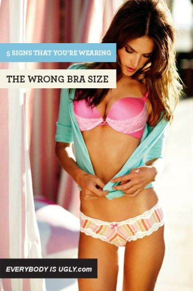 5 Signs You're Wearing The Wrong Bra Size