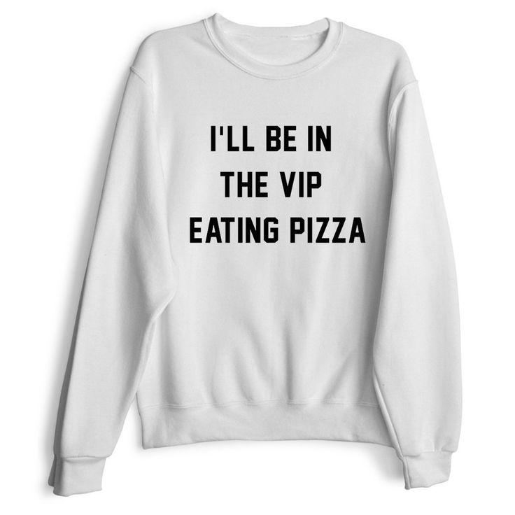 I'LL BE IN THE VI... http://www.jakkoutthebxx.com/products/ill-be-in-the-vip-eating-pizza-womens-casual-black-gray-pink-white-crewneck-sweatshirt?utm_campaign=social_autopilot&utm_source=pin&utm_medium=pin  #wanelo #shoppingtime #whattobuy #onlineshopping #trending #shoppingonline #onlineshopping #new