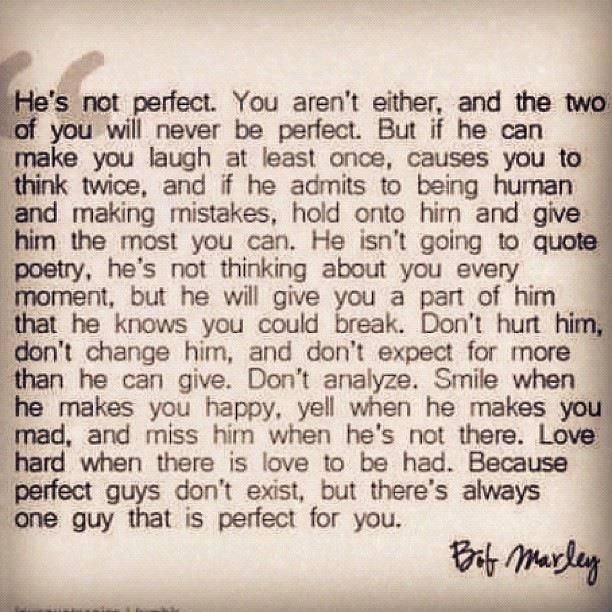 Love Finds You Quote: He's Not Perfect - Bob Marley