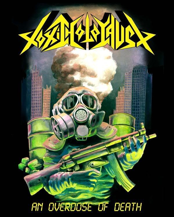 Toxic Holocaust – An Overdose Of Death