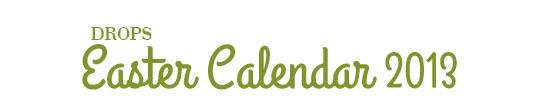 DROPS Easter Calendar 2013 ~ DROPS Design