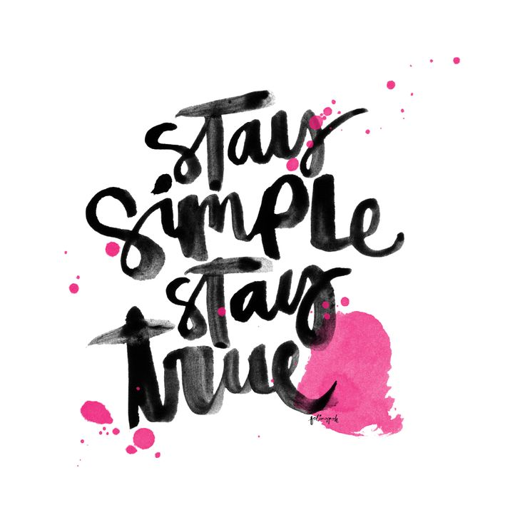 Stay simple true calligraphy quotes instagram
