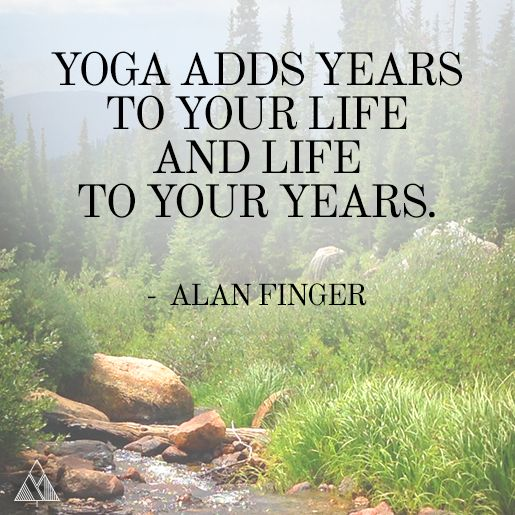 Yoga adds years to your life and life to your years. #yoga #quote #inspiration