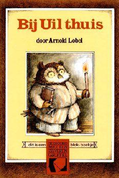 Bij uil thuis - Arnold Lobel