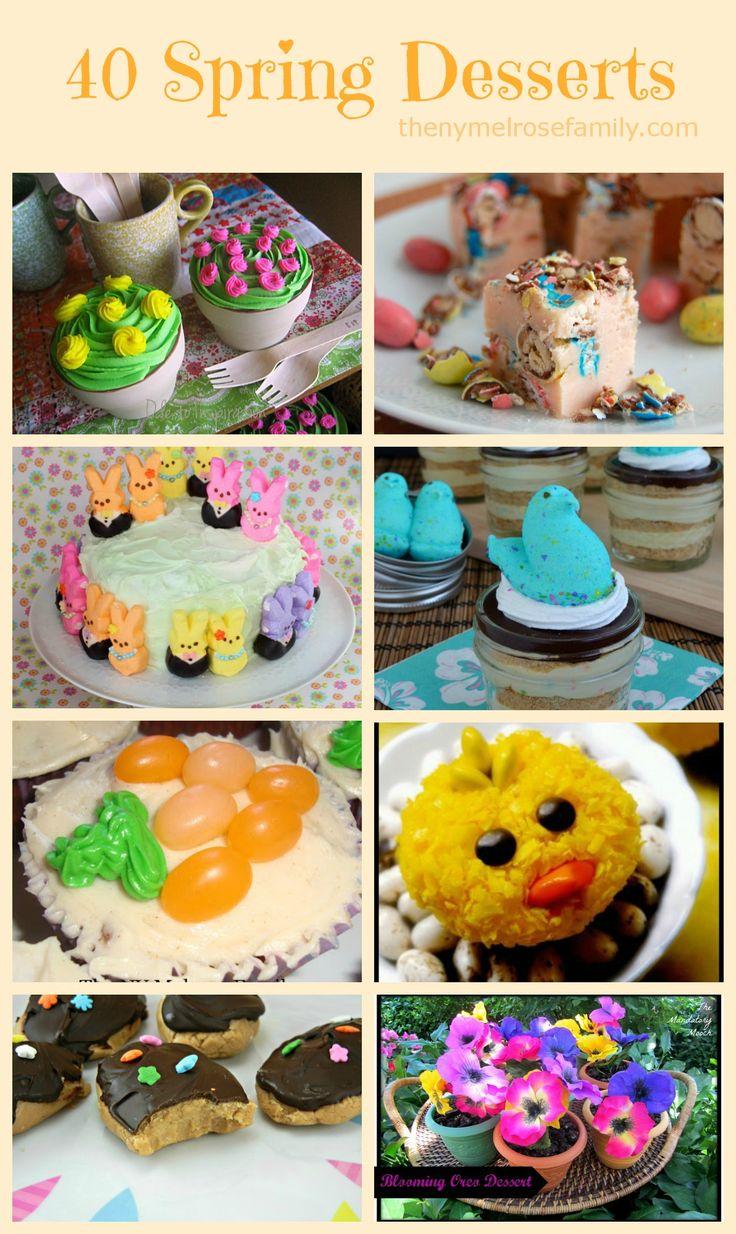 40 Spring Desserts Perfect for Easter via thenymelrosefamily.com easter desserts recipes spring