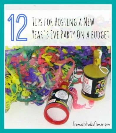 12 Tips for Hosting a New Year's Eve Party on a Budget