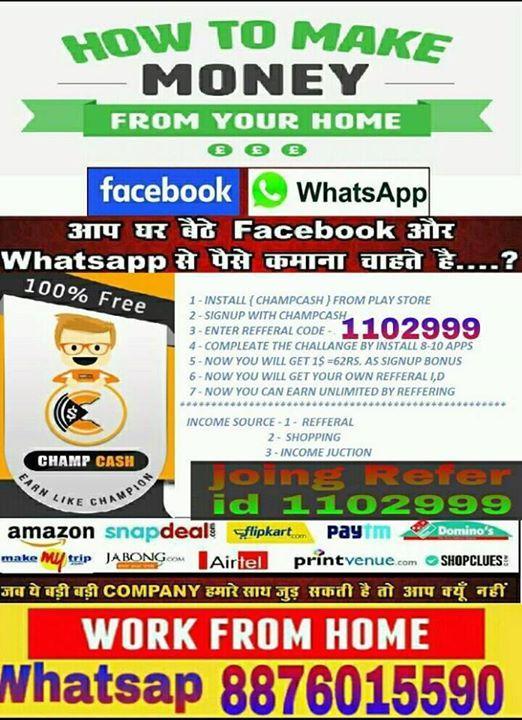 📲Part-Time-Job & Business  Free Joing अपने Android Mobile से Digital india से जुड़िये! ↪ गवर्नमेंट Registered Network कम्पनी से जुड़े और 15,000/-से 50,000/-Monthly कमाये! 🔺Work:आपको facebook और Whatsap से Advertising करना है!और कम्पनी आपको हर माह आपके बैंक एकाउंट मे रूपया देगी! ➡ Joing kijiye Download #Champcash Money free App SignUp करके आपकी Details भरीये। Refer id मे 1102999 जरुर डाले!  ⤵ Details Helfline Whatsap No(+91-8876015590) Sir ji Biswas kor ke Joing कीजिये ये reall है एक बार try…