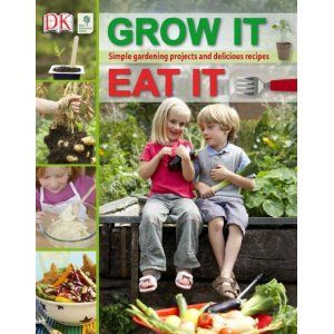 Grow It Eat It - Growing Food With Children