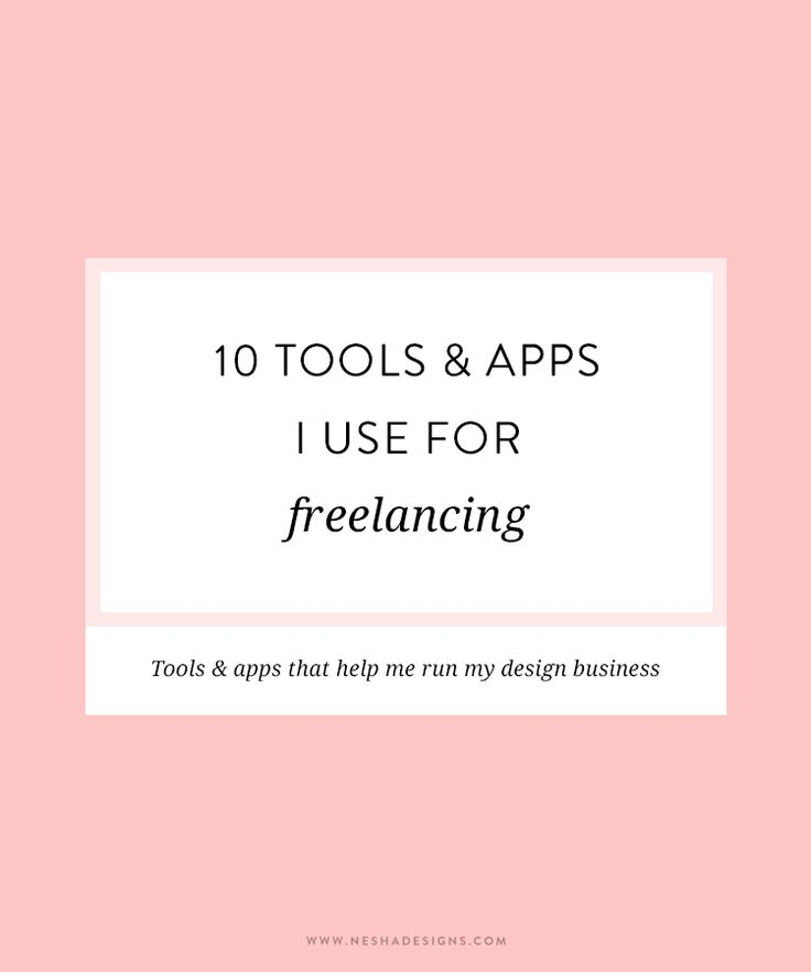 10 tools and apps I use for freelancing — Nesha Designs