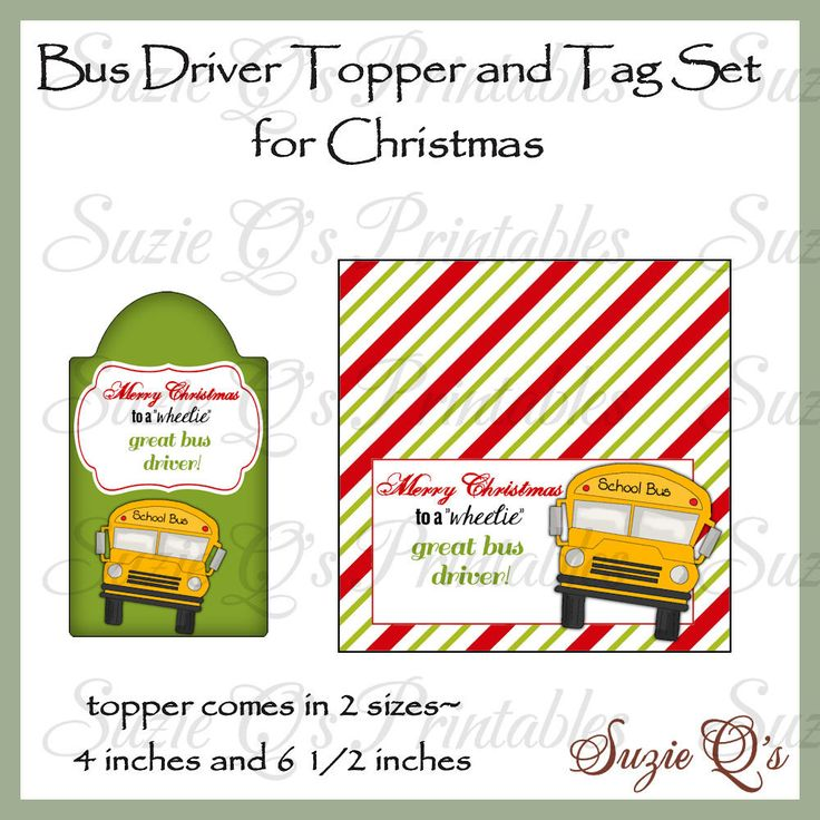 Bus Driver Topper and Tag Set for Christmas - Digital Printable - Immediate Download by SuzieQsCrafts on Etsy