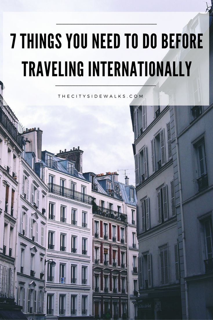 It's easy to get wrapped up in the excitement of booking that dream trip overseas, but there are a few things you need to add to your checklist before you pack your bags. Use these 7 tips to make sure you're preparing for your international trip like a pro!