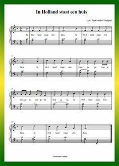 In Holland staat een huis - Gratis bladmuziek van kinderliedjes in eenvoudige zetting voor piano. Piano leren spelen met bekende liedjes.