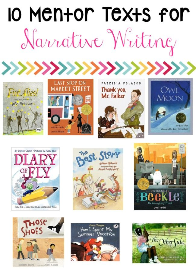 mentor texts for narrative writing Here are other great mentor texts for writing websites.