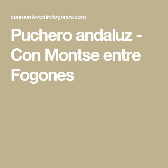 Puchero andaluz - Con Montse entre Fogones