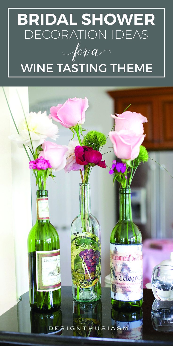Bridal shower decoration ideas for a wine tasting theme | Flower arrangements for a wine themed bridal shower | Elegant May bridal shower ideas with DIY centerpieces | Decorations for a wine tasting bridal shower | Bridal shower decoration ideas with spring flowers | designthusiasm.com