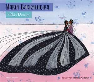 Maria Borralheira - Silvio Romero. Editora: Scipione.
