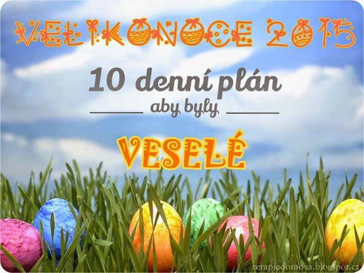Terapie domova: Velikonoční přípravy - 10 denní základní plán