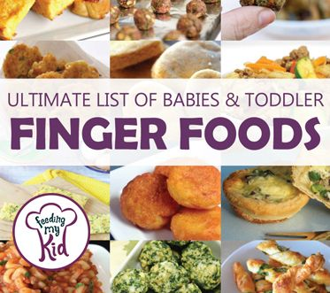 Ultimate List Of Baby And Toddler Finger Foods Lead Weaning For Babies