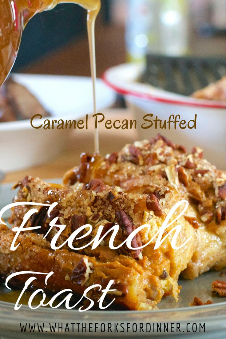 Delicious French Toast! Visit the site for the recipe.