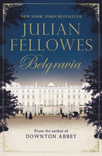13 New Historical Fiction Books to Read If You Love Jane Austen, incl. Belgravia by Julian Fellowes: On the evening of 15 June 1915, the great and the good of British society have gathered in Brussels at what is to become one of the most tragic parties in